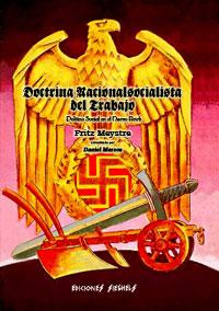 Doctrina Nacionalsocialista del Trabajo - Política Social en el Nuevo Reich (1934) - Fritz Meystre - (reelaborado por Daniel Marcos)