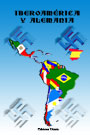 Iberoamérica y la Alemania Nacionalsocialista - Obra colectiva sobre las relaciones amistosas, desarme e igualdad de derechos. 1933 - Publicación oficial del Tercer Reich