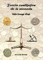 Teoría cualitativa de la moneda - Walter Beveraggi Allende