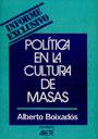 Política en la cultura de masas - Alberto Boixados