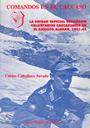 Comandos en el Cáucaso - Voluntarios Caucasianos en el Ejército Alemán. Unidad Especial Bergmann - Carlos Caballero Jurado