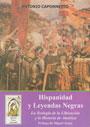 Hispanidad y Leyendas Negras - La Teología de la Liberación y la Historia de América - Antonio Caponnetto