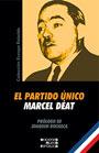 El Partido Único - Marcel Déat