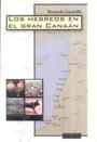 Los Hebreos en el Gran Canaán - Del Bronce antiguo al Bronce tardío - Bernardo Gandulla