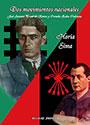 Dos movimientos nacionales - José Antonio Primo de Rivera y Corneliu Zelea Codreanu - Horia Sima