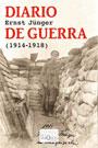 Diario de guerra (1914-1918) - Ernst Jünger