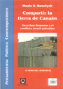 Compartir la tierra de Canaán - Derechos Humanos y el conflicto israelí-palestino. - El muro del Apartheid - Mazin B. Qumsiyeh