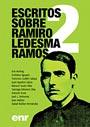 Escritos sobre Ramiro Ledesma Ramos - Erik Norling