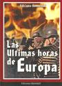 Las últimas horas de Europa - Adriano Romualdi