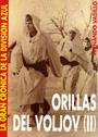 Orillas del Voljov II - La Gran Crónica de la División Azul - Fernando Vadillo Editorial Garcia Hispan