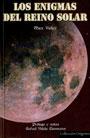 Los Enigmas del Reino Solar de acuerdo a los planteamientos de Hörbiger - Introducción a la Doctrina del Hielo Mundial - Max Valier