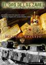 El oro de los zares - Aquellos malditos trenes blindados - Manuel Vallejo