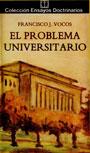 El problema universitario - Francisco J. Vocos