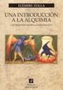 Una introducción a la alquimia - Las maravillas de la naturaleza - Elémire Zolla