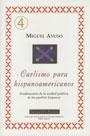 Carlismo para hispanoamericanos - Fundamentos de la unidad política de los pueblos hispanos - Miguel Ayuso