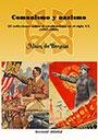 Comunismo y nazismo - 25 reflexiones sobre el totalitarismo en el siglo XX (1917-1989) - Alain de Benoist