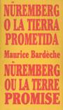 Nüremberg o la tierra prometida - Maurice Bardeche