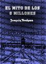 El mito de los 6 millones - Joaquín Bochaca