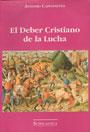 El deber cristiano de la lucha - Antonio Caponnetto