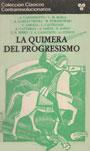 La quimera del progresismo - Varios Autores - (Caponnetto. Casaubón. Pithod. Buela. García Vieyra. Poradowski. Saraza. Castellani. Caturelli. A. Saenz. R. Saenz. Ferro)