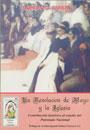 La Revolución de Mayo y la Iglesia - Contribución histórica al estudio del Patronato Nacional - Rómulo D. Carbia