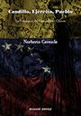 Caudillo, Ejército, Pueblo - La Venezuela del Comandante Chávez - Norberto Ceresole