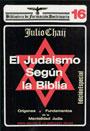 EL JUDAÍSMO SEGÚN LA BIBLIA - Origenes y fundamentos de la mentalidad judia - Julio Chaij