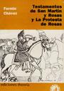 Testamentos de San Martín y Rosas. Y la protesta de Rosas - Fermín Chávez