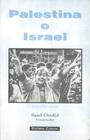 Palestina o Israel - Saad Chedid