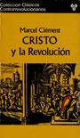 Cristo y la revolución - Marcel Clément