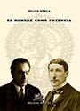 El hombre como potencia - Julius Evola