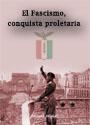 Fascismo, conquista proletaria - Trabajadores italianos