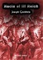 Joseph Goebbels - Hacia el III Reich! - La lucha del ejército pardo de Adolf Hitler por el despertar de Alemania