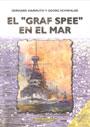 """El """"Graf Spee"""" en el mar - Gerhard Harmuth y Georg Schwalbe"""