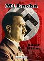 Mi Lucha (2 tomos) - Adolf Hitler - traducción completa al castellano