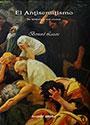 El Antisemitismo - Su historia y sus causas - Bernard Lazare