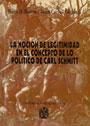 La noción de Legitimidad en el concepto de lo político de Carl Schmitt - Hugo D. Bertín - Juan Carlos Corbetta
