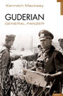 Guderian. General Panzer - Kenneth Macksey