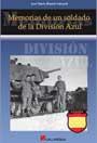 Memorias de un Soldado de la División Azul - José María Blanch Sabench