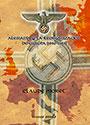 Alemania y la reorganización de Europa (1940-1943) - Claude Moret