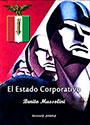 El Estado Corporativo - Benito Mussolini