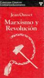 Marxismo y Revolución - Jean Ousset
