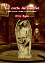 La corte de Lucifer - Sabios, paganos y herejes en el mundo medieval - Otto Rahn - SS Obersturmführer