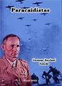 Paracaidistas - Hermann-Bernhard Ramcke