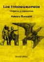 LOS INDOEUROPEOS - Sus orígenes y migraciones - ADRIANO ROMUALDI