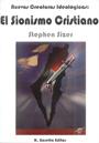 El Sionismo Cristiano - Nuevas Criaturas ideológicas - Stephen Sizer