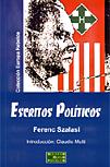 Escritos Políticos - Ferenc Szalasi - Cruces Flechadas