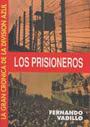 LOS PRISIONEROS - La gran Crónica de la División Azul VI - Fernando Vadillo