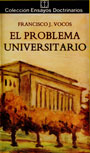 El problema universitario - Francisco J. Vocos