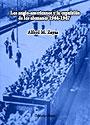 Los angloamericanos y la expulsión de los alemanes. 1944-1947 - Alfred M. Zayas